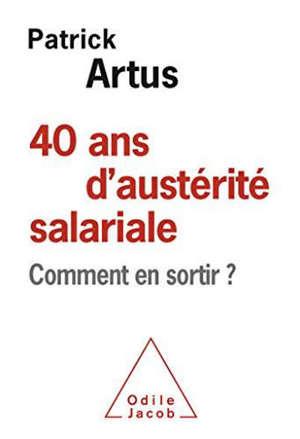 40 ans d'austérité salariale : comment en sortir ?