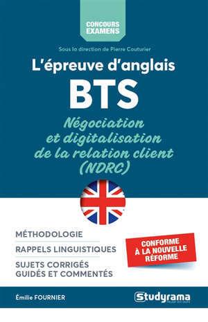 L'épreuve d'anglais BTS négociation et digitalisation de la relation client (NDRC) : conforme à la nouvelle réforme