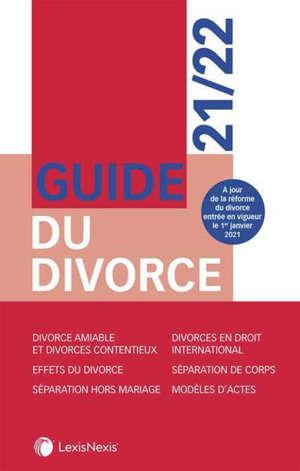 Guide du divorce : 2021-2022