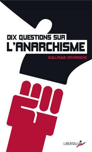Dix questions sur l'anarchisme