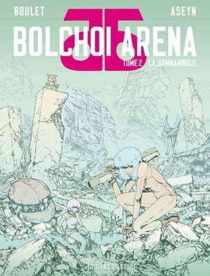 Bolchoi arena. Volume 2, La somnambule