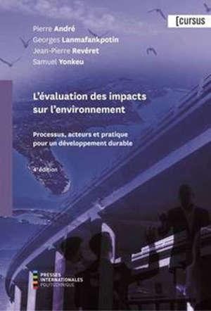 L'évaluation des impacts sur l'environnement  : processus, acteurs et pratique pour un développement durable
