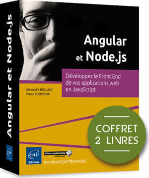 Angular et Node.js : développez le front end de vos applications web en JavaScript : coffret de 2 livres
