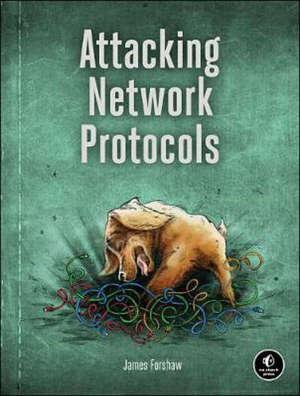 ATTACKING NETWORK PROTOCOLS -