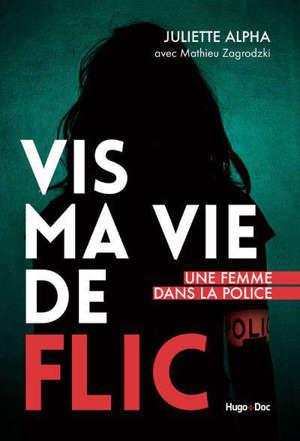 Vis ma vie de flic : une femme dans la police