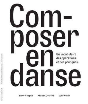 Composer en danse : un vocabulaire des opérations et des pratiques