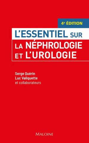 La néphrologie et l'urologie
