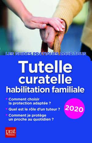 Tutelle, curatelle, habilitation familiale : 2020