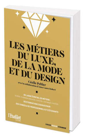 Les métiers du luxe, de la mode et du design