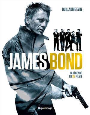 James Bond : l'encyclopédie 007