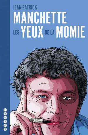 Les yeux de la momie : l'intégrale des chroniques de cinéma parues dans Charlie Hebdo : 1979-1981