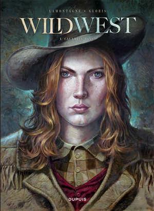 Wild west. Volume 1, Calamity Jane