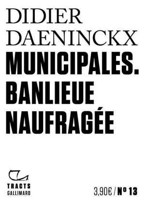 Municipales : banlieue naufragée