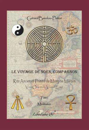 COMPAGNON T.1 RITE ANCIEN ET PRIMITIF DE MEMPHIS MISRAIM