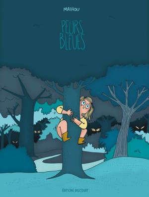 Peurs bleues