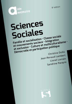 Sciences sociales : famille et socialisation, classe sociale et mouvements sociaux, intégration et exclusion, culture et multiculturalisme, démocratie et participation politique