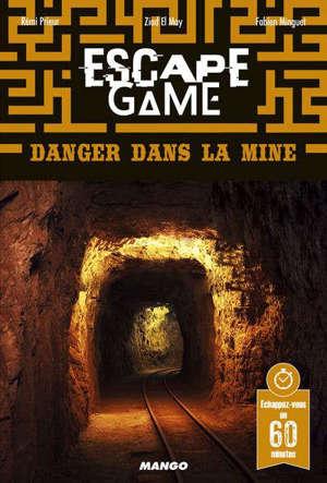 Escape game pocket : danger dans la mine