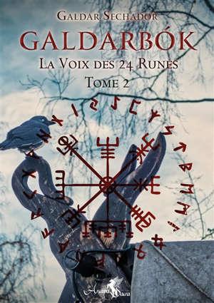 Galdarbok, la voix des 24 runes. Volume 2