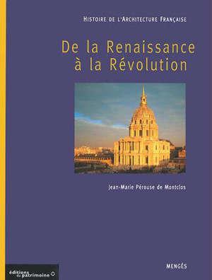 Histoire de l'architecture française, De la Renaissance à la Révolution