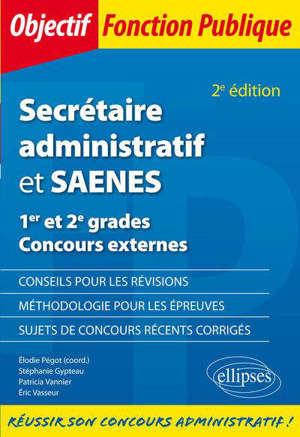 Secrétaire administratif et SAENES : 1er et 2e grades, concours externes