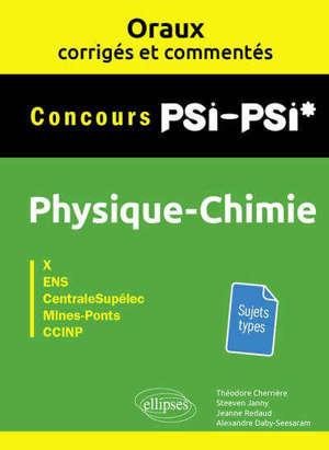 Physique chimie concours PSI-PSI* : X, ENS, Centrale-Supélec, Mines-Ponts, CCINP
