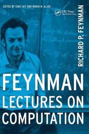 FEYNMAN LECTURES ON COMPUTATION -