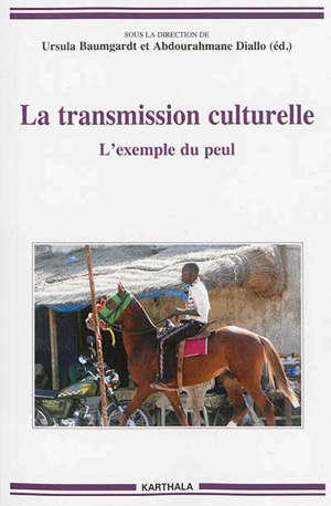 La transmission culturelle : l'exemple du peul