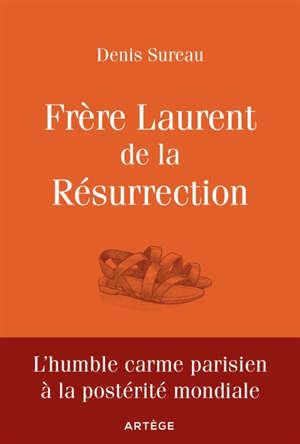 Frère Laurent de la Résurrection : le cuisinier mystique