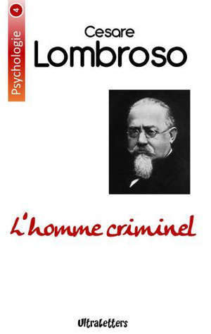 PSYCHOLOGIE - T04 - L'HOMME CRIMINEL