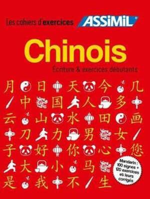 Chinois : écriture & exercices débutants