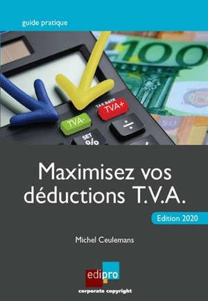 Maximisez vos déductions TVA