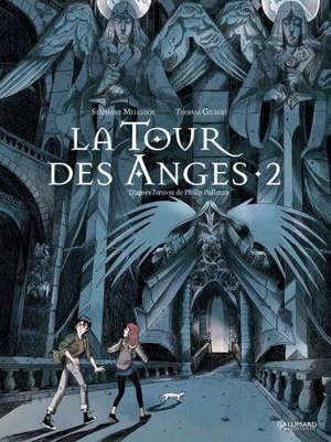 La tour des anges. Volume 2
