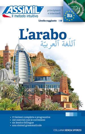 L'arabo : principianti et intermedi : livello raggiunto B2