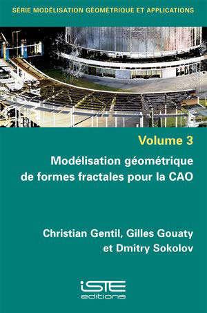Modélisation géométrique de formes fractales pour la CAO