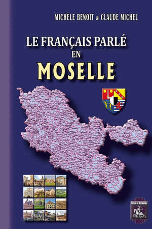 Le français parlé en Moselle