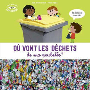 Où vont les déchets de ma poubelle ?