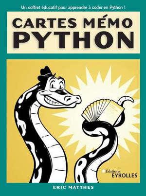 Cartes mémo Python : syntaxe, concepts et exemples : un coffret éducatif pour apprendre à coder en Python !