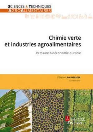Chimie verte et industries agroalimentaires : vers une bioéconomie durable