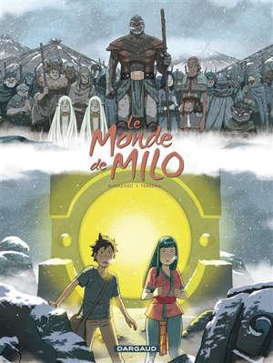 Le monde de Milo. Volume 7