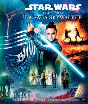 Star Wars : la saga Skywalker : le livre pop-up