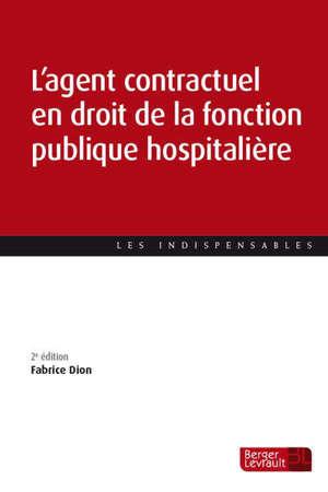 L'agent contractuel en droit de la fonction publique hospitalière
