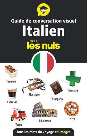 Guide de conversation visuel italien pour les nuls