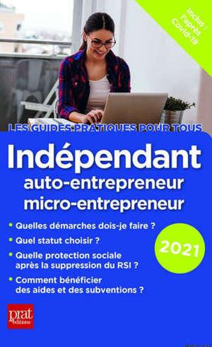 Indépendant : auto-entrepreneur, micro-entrepreneur : 2020, l'après RSI