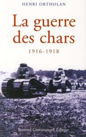 La guerre des chars : 1916-1918