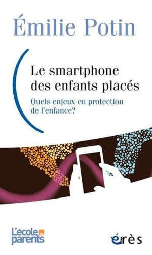 Smartphone, un nouvel acteur en protection de l'enfance