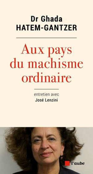 Aux pays du machisme ordinaire : entretien avec José Lenzini