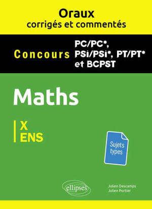 Maths concours PC-PC*, PSI-PSI*, PT-PT* et BCPST : X, ENS