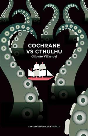 Cochrane vs Cthulhu