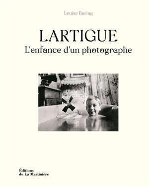 Lartigue : l'enfance d'un photographe