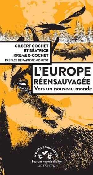L'europe ré-ensauvagée